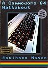 A Commodore 64 Wa...