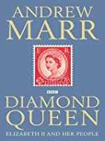 Diamond Queen: Elizabeth II and Her People