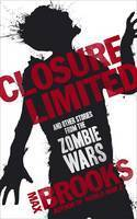 Closure, Limited and Other Zombie Stories