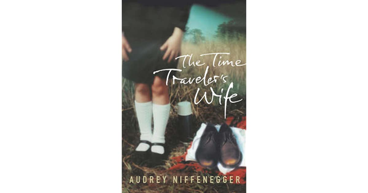 The Time Traveler S Wife Goodreads