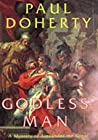 The Godless Man (Alexander The Great Mysteries #2)
