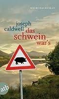 Das Schwein war's (Pig Trilogy, #1)