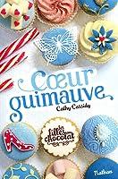 Coeur guimauve (Les filles au chocolat, #2)