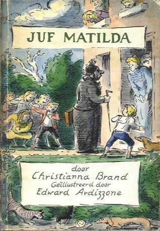 Juf Matilda by Christianna Brand