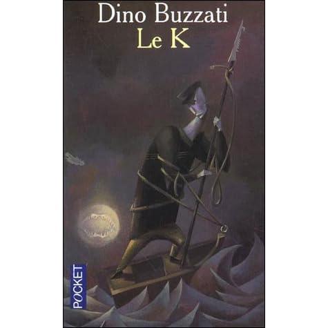 Le K By Dino Buzzati