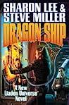 Dragon Ship (Theo Waitley, #4; Liaden Universe, #17)