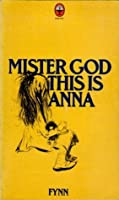 Mister God This is Anna