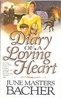 Diary Of A Loving Heart (Pioneer Romance Series I, #3)