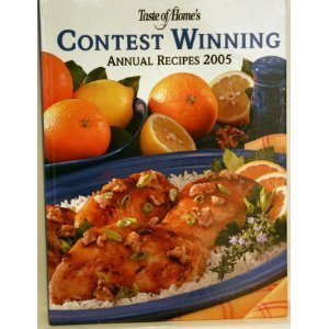Taste Of Home's Contest Winning Annual Recipes 2005