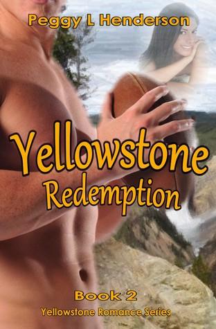 Yellowstone Redemption (Yellowstone Romance, #2)