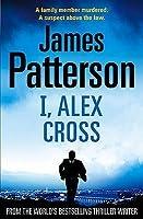 I, Alex Cross (Alex Cross #16)