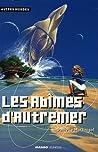 Les Abîmes d'Autremer by Danielle Martinigol