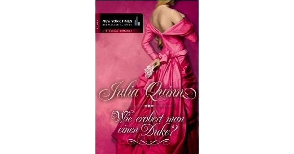 Wie erobert man einen Duke? (Bridgertons, #1) by Julia Quinn