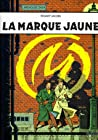 La Marque jaune (Blake et Mortimer, #6) audiobook download free
