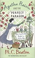 Agatha Raisin and The Perfect Paragon (Agatha Raisin, #16)