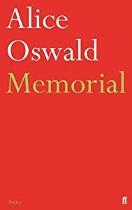 Memorial: An Excavation of the Iliad