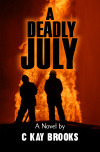 A Deadly July CKay Brooks