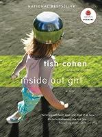 Inside Out Girl: A Novel (P.S.)
