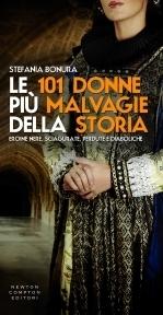 Stefania Bonura - Le 101 Donne Piu Malvagie Della Storia