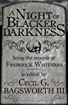 A Night of Blacker Darkness ebook review