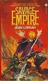 Savage Empire (Savage Empire, #1)