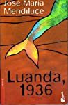 Luanda, 1936 (Asi Fue) (Spanish Edition)