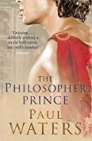 The Philosopher Prince (Drusus #2)