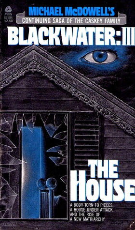 The House by Michael McDowell