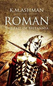 The Fall of Britannia (Roman, #1)