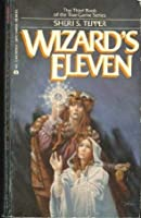 Wizard's Eleven (Land of the True Game, #3)