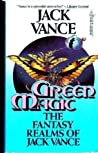Green Magic: The Fantasy Realms of Jack Vance