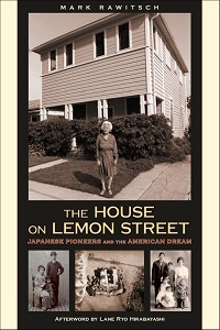 The House on Lemon Street Japanese Pioneers and The American Dream