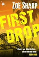 First Drop (Charlie Fox Thriller #4)