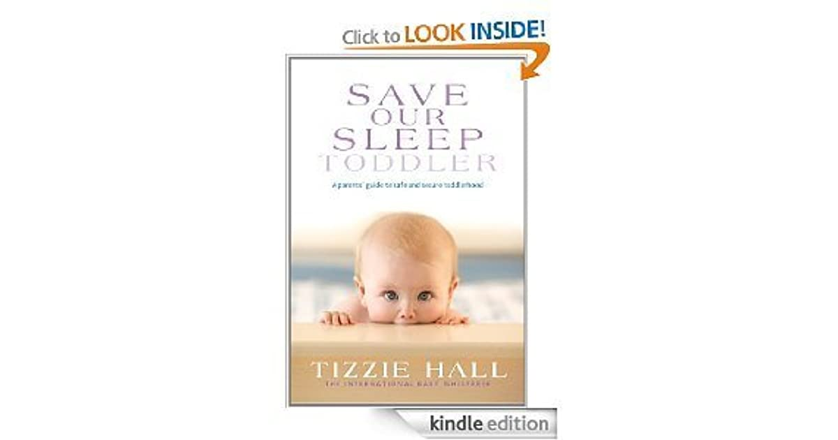 Save Our Sleep Toddler By Tizzie Hall