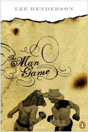 Ebook The Man Game By Lee Henderson