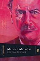 Extraordinary Canadians Marshall Mcluhan