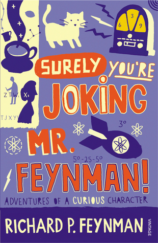 "Cover for ""Surely You're Joking, Mr. Feynman!"": Adventures of a Curious Character"", by Richard P. Feynman"