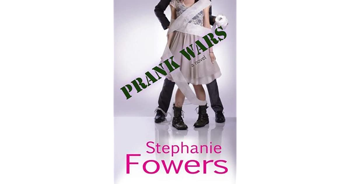 prank wars de stephanie fowers