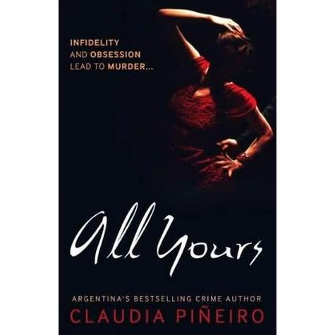 All Yours by Claudia Piñeiro