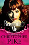 Remember Me & The Return Part I  (Remember Me, #1-2)