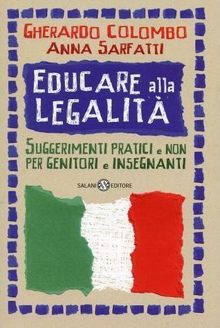 Educare alla legalità: Suggerimenti pratici e non per genitori e insegnanti