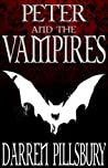PETER AND THE VAMPIRES (Volume One) (PETER AND THE MONSTERS Book 1)
