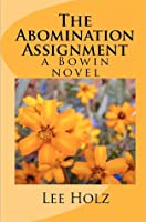 The Abomination Assignment (Bowin, #1)