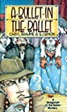 A Bullet in the Ballet (Inspector Quill, #1)