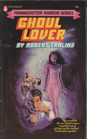 Ghoul Lover Robert Tralins
