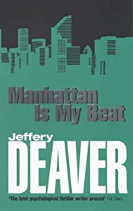 Manhattan Is My Beat (Rune, #1)