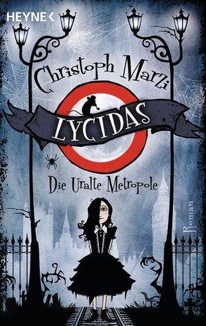 Lycidas (Uralte Metropole, #1)