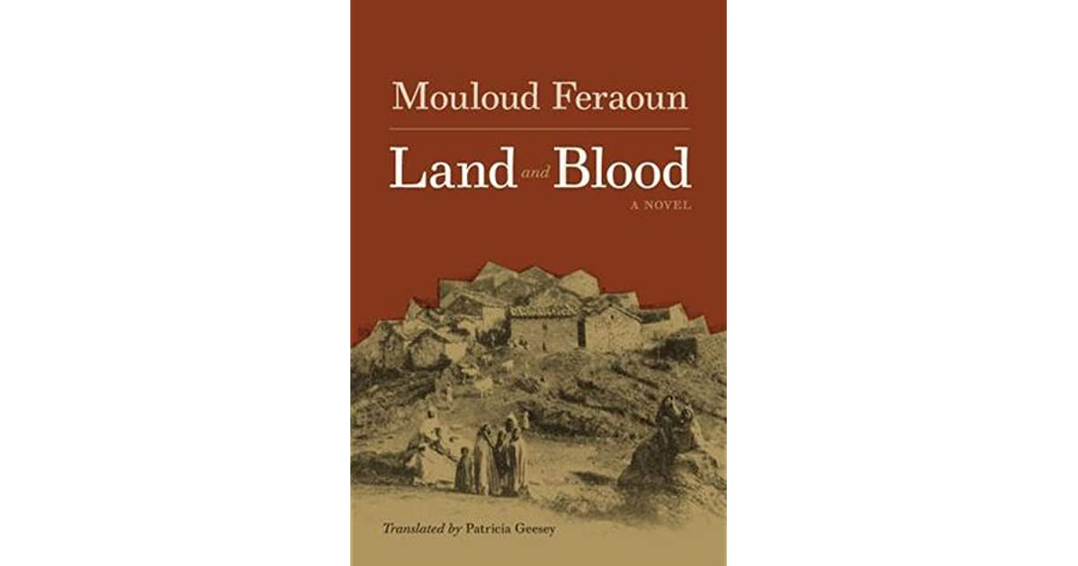 Land And Blood By Mouloud Feraoun 4 Star Ratings
