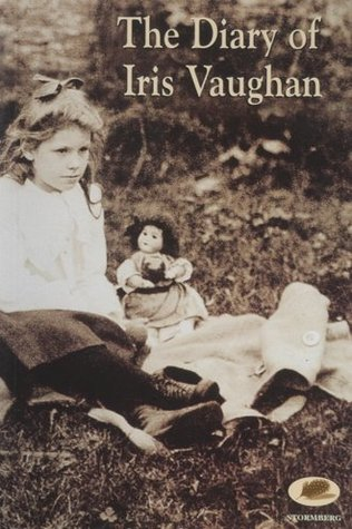 The Diary of Iris Vaughan by Iris Vaughan