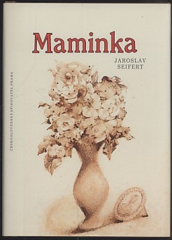Maminka by Jaroslav Seifert